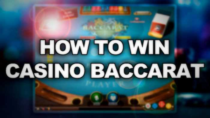 How To Always Win At Baccarat